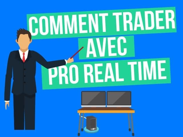 comment trader avec prorealtime