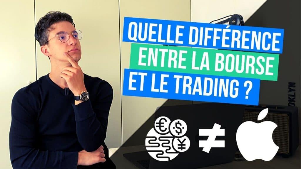 Quelle différence entre la bourse et le trading ?