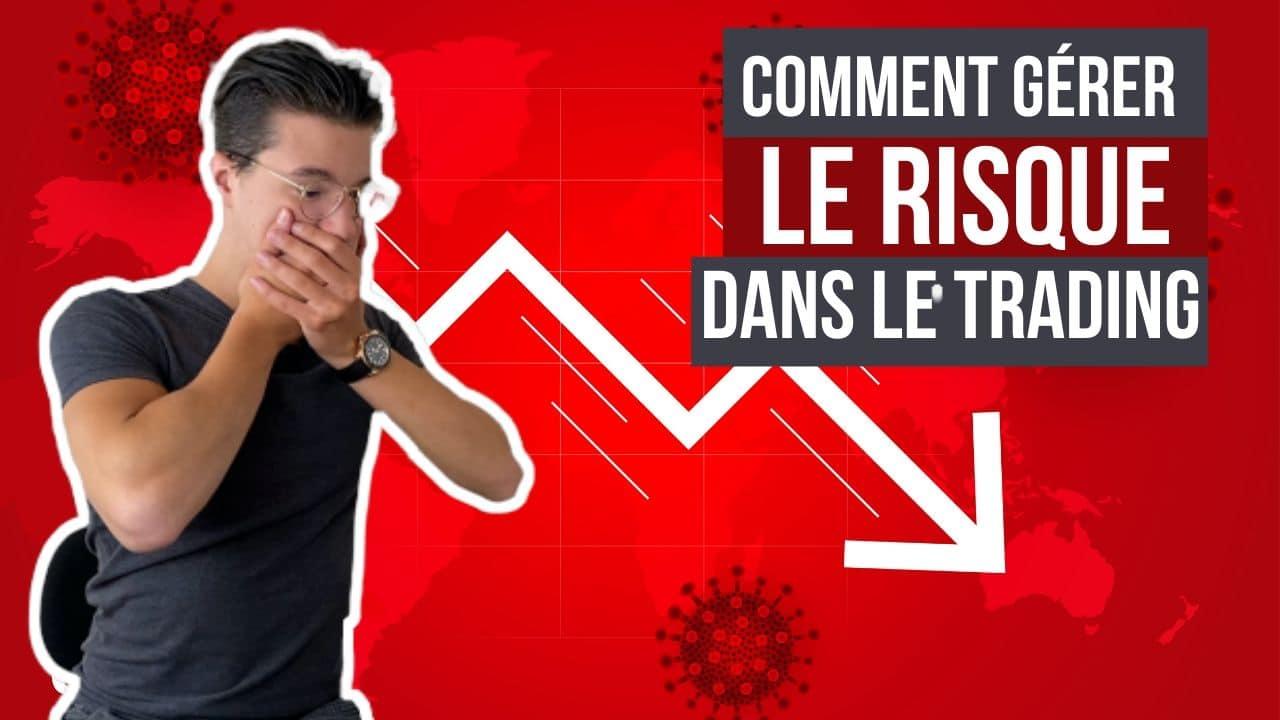Comment gérer le risque dans le trading