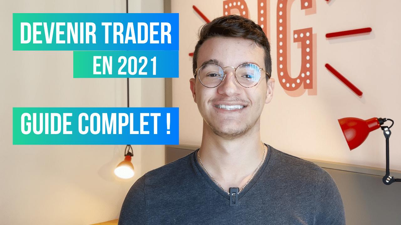 Comment devenir trader en 2021