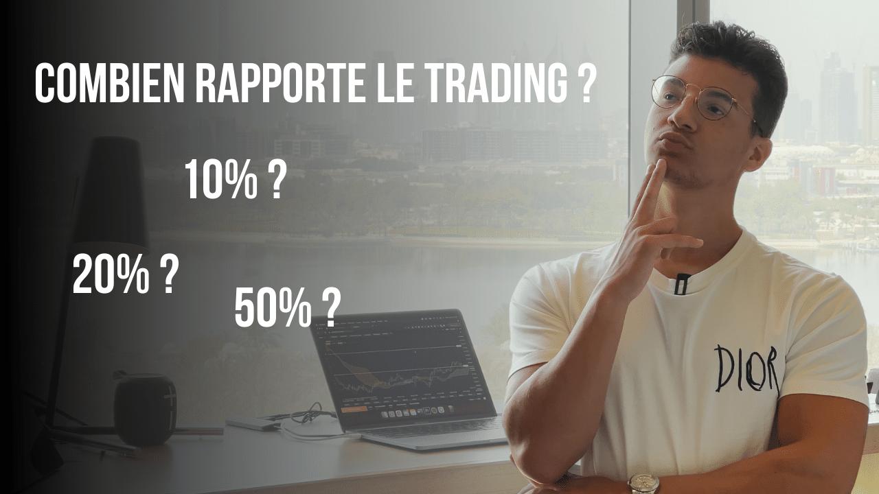 Combien rapporte le trading