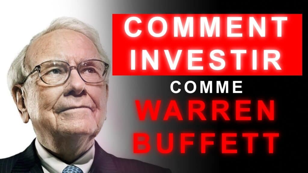 Comment investir comme Warren Buffet pour gagner en bourse kylian marlier
